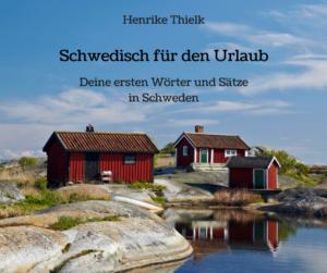 E-Book Schwedisch für den Urlaub Henrike Thielk