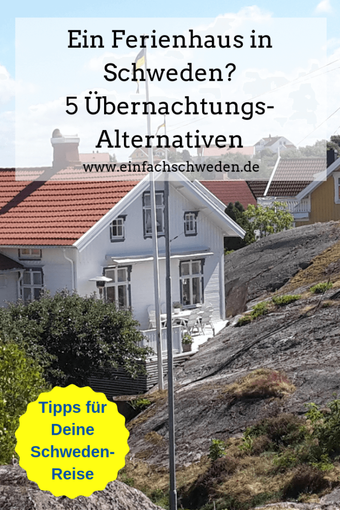 Du möchtest in Deinem Schweden-Urlaub auch mal etwas außer dem üblichen Ferienhaus ausprobieren? Ich hätte ein paar Alternativen, die es lohnt zu erkunden. #einfachschweden #schweden #urlaubinschweden #urlaub #schwedenreise #übernachtung #ferienhausinschweden