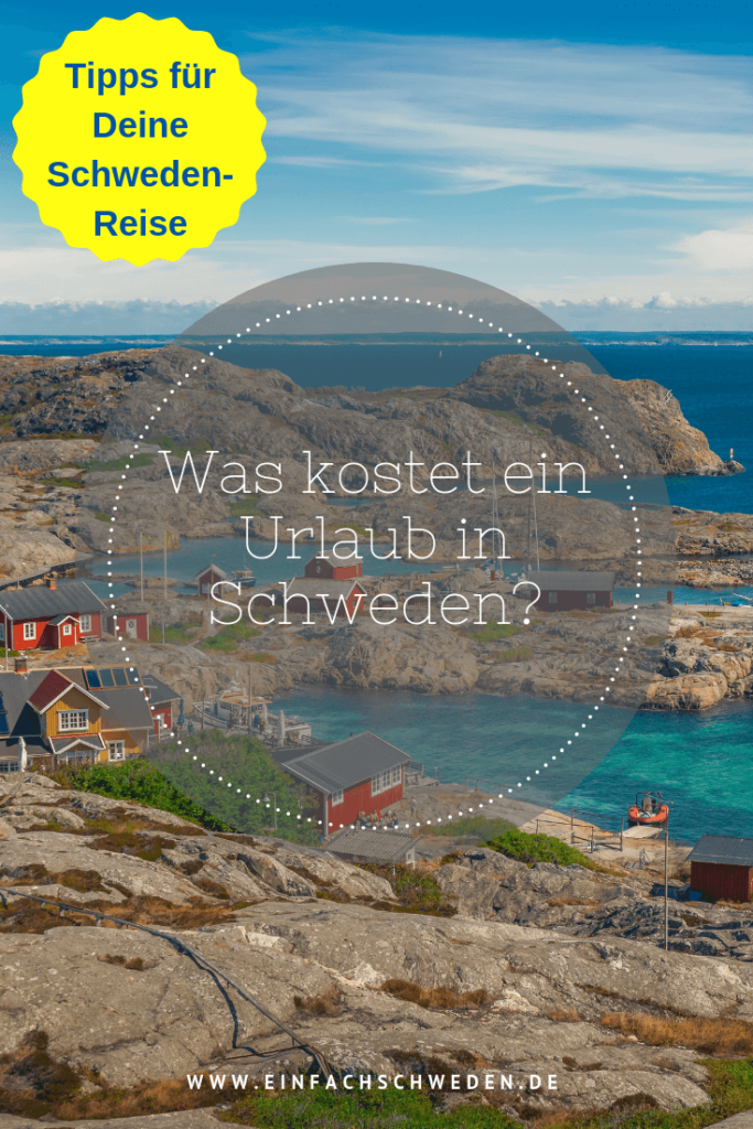 Was kostet eigentlich ein Urlaub in Schweden? Und ist dieser wirklich so teuer, wie es immer scheint? Ich zeige Dir, was ich für meine Woche Schweden-Urlaub ausgegeben habe und womit Du ungefähr rechnen musst. #einfachschweden #urlaubinschweden #urlaub #urlaubskasse #schweden #urlaubskosten