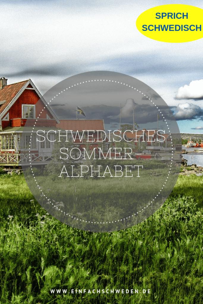 Vokabeln zu lernen ist nicht immer einfach. Manchmal hilft es sich ein Thema zu suchen und dann die Wörter zu diesem Thema zu lernen. Hier ein schwedisches Sommer-Alphabet, dass Deinen Wortschatz garantiert auffrischt. #einfachschweden #schwedischlernen #schwedisch #sprachelernen#vokabeln