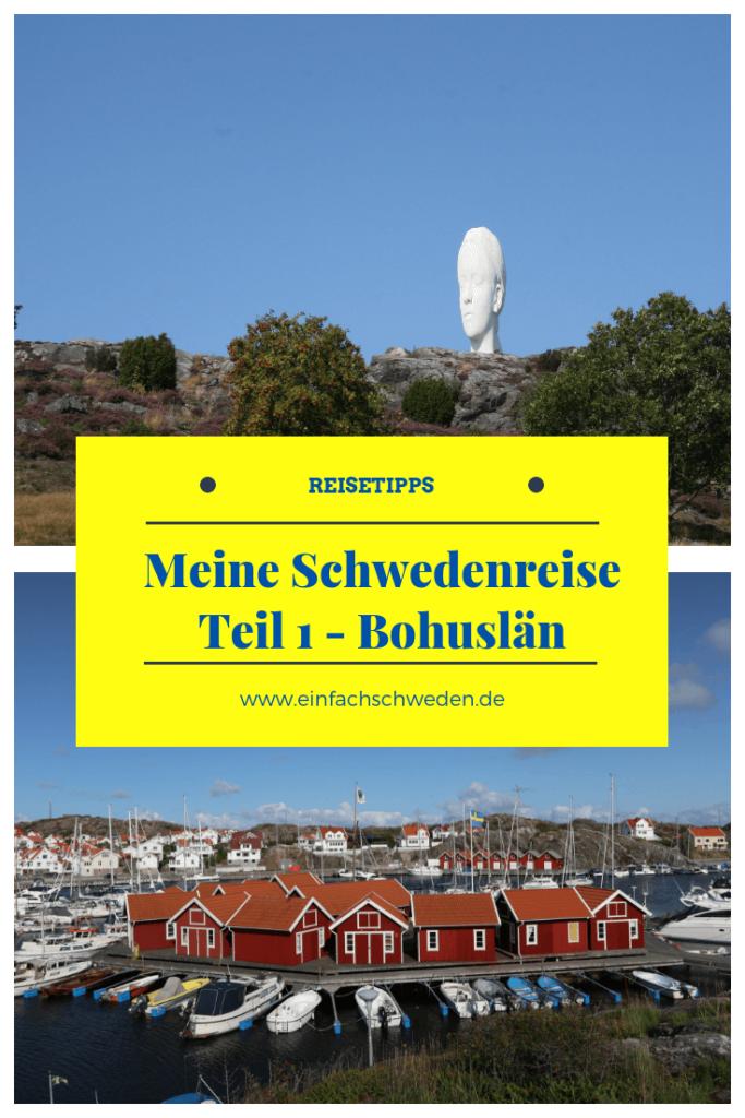 Ich war wieder in Schweden unterwegs und habe viel erlebt und gesehen und das möchte ich mit Dir gerne teilen. Der erste Teil der Reise geht nach Bohuslän und in die Schären. #einfachschweden #schwedenreise #schwedenurlaub #urlaubinschweden #schweden #bohuslän