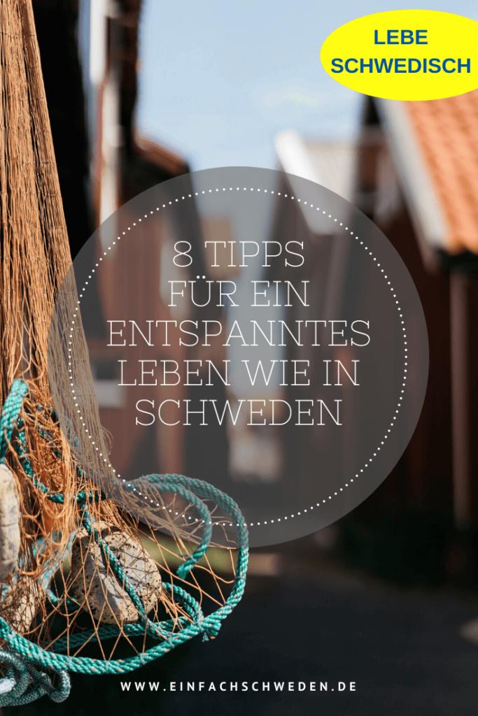 Corona & Schweden: wie Du in schwierigen Zeiten Entspannung in Dein Leben holst, zeigen Dir die 8 Tipps aus der schwedischen Lebensweise Lagom. #einfachschweden #lebensweise #lebenwieinschweden #schweden #schwedischelebensweise #lagom