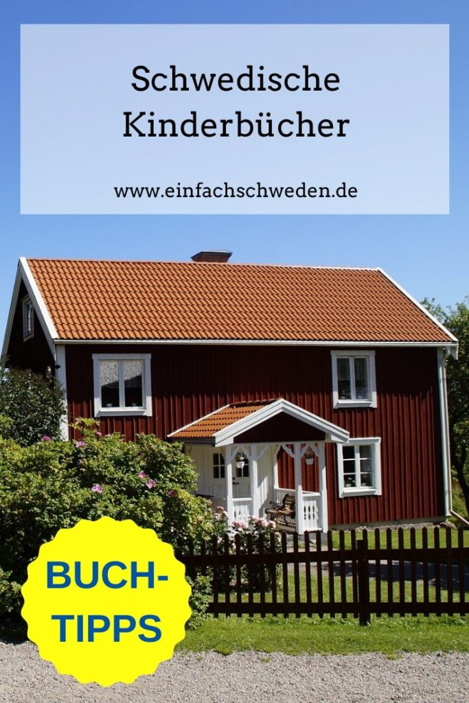 Schwedische Kinderbücher: welche gibt es und welche sind Dir davon bekannt? An welche Figuren erinnerst Du Dich immer noch gerne zurück? #einfachschweden #bücherausschweden #schweden #bücher #bücherwurm