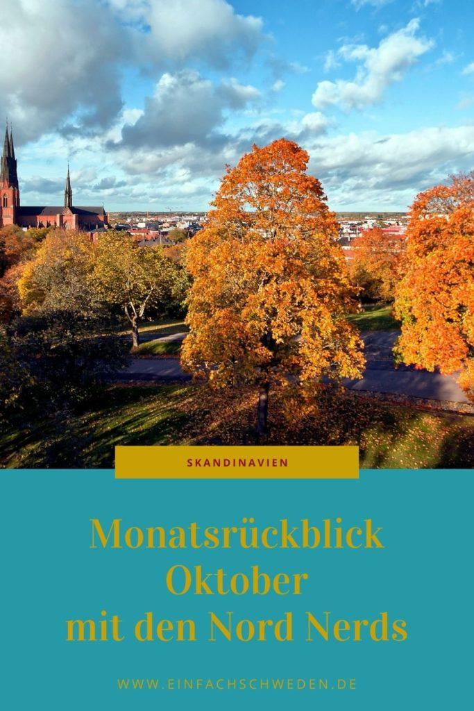 Jeden Monat werden unzählige Blogartikel über Skandinavien veröffentlicht. Der Monatsrückblick Oktober für die NordNerds sammelt einige davon. Was wurde über Schweden, Dänemark, Finnland und andere skandinavische Länder geschrieben? Finde neue Rezepte, die Dich durch die dunkle Herbstzeit bringen. #einfachschweden #nordnerds #skandinavien #schweden