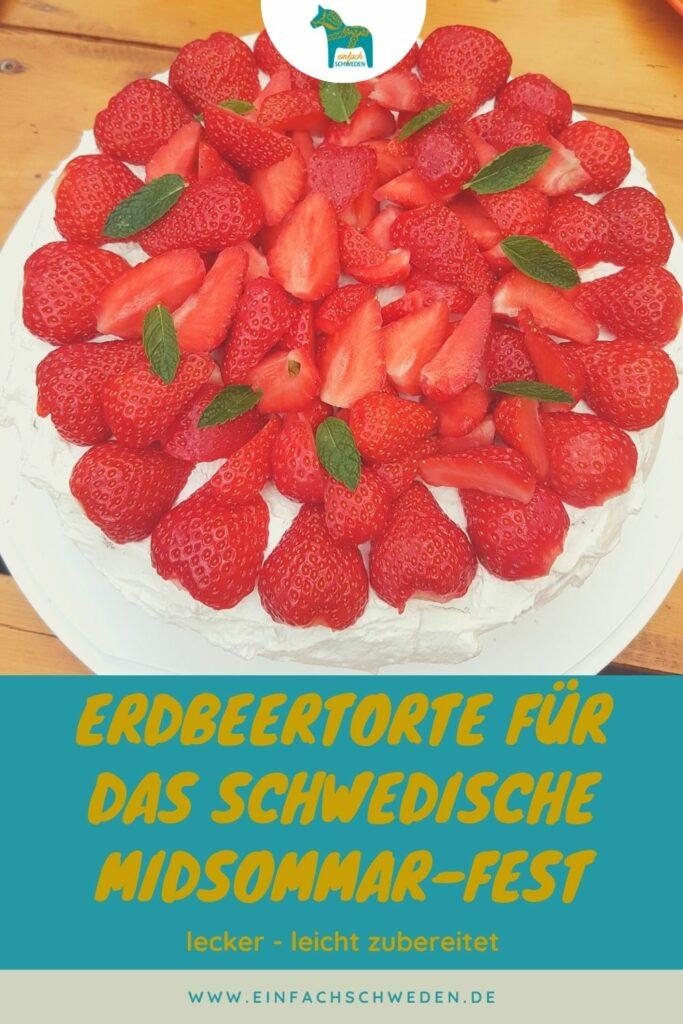 Die Schweden lieben zu Midsommar Erdbeeren und eine schwedische Erdbeertorte ist zu diesem wichtigen Fest eigentlich Pflicht. Dieses Rezept der Torte ist einfach zubereitet und total lecker. Und natürlich kannst findet diese Torte mit den roten Sommerfrüchten auch zu anderen Anläsen guten Anklang. #einfachschweden #erdbeertorte #schweden #midsommar #mittsommer
